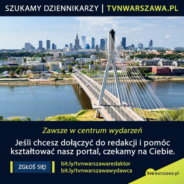 Tvnwarszawa.pl szuka dziennikarzy